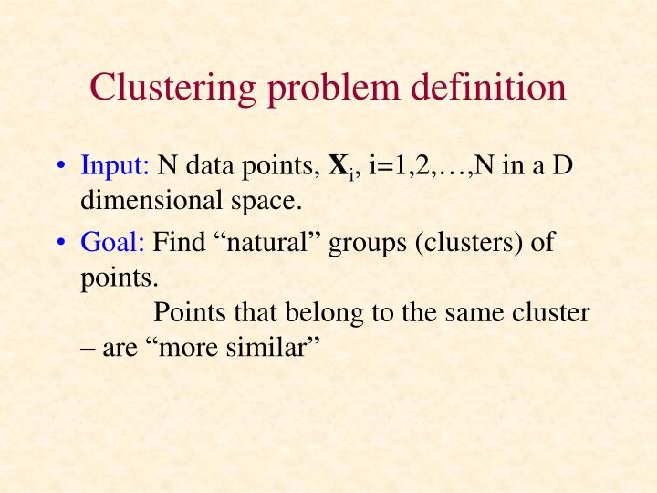 Clustering problem definition