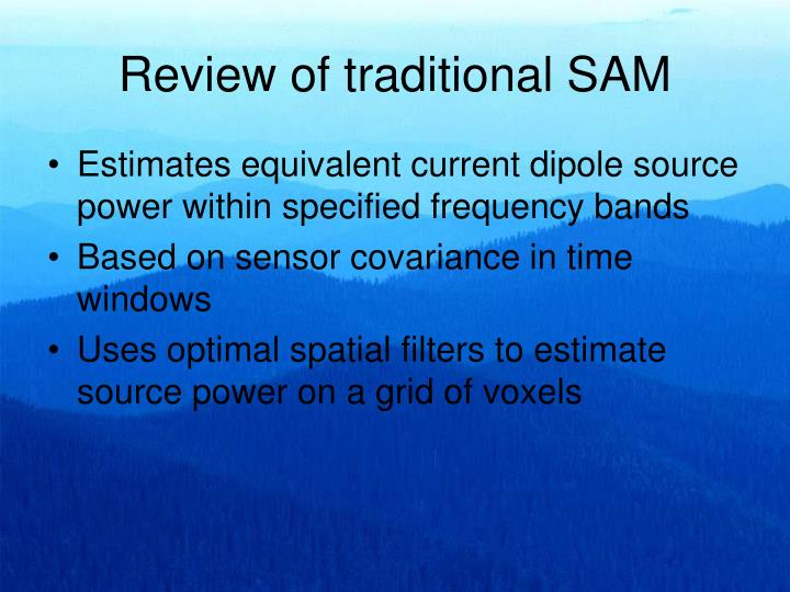 Review of traditional SAM