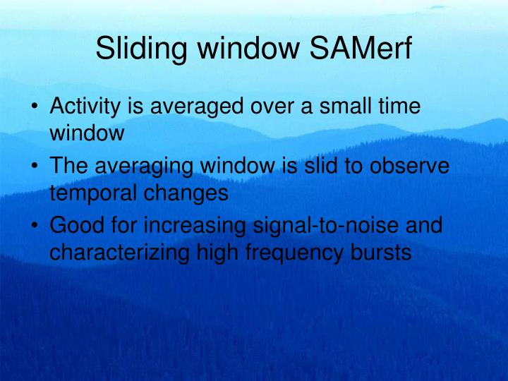 Sliding window SAMerf