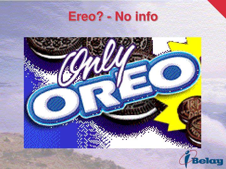 Ereo? - No info