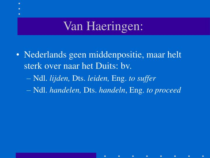 Van Haeringen: