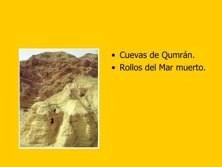 Cuevas de Qumrán.