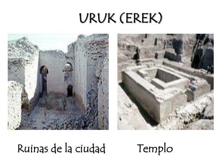 URUK (EREK)