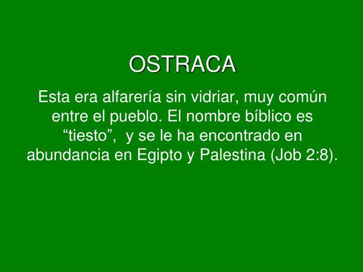 OSTRACA