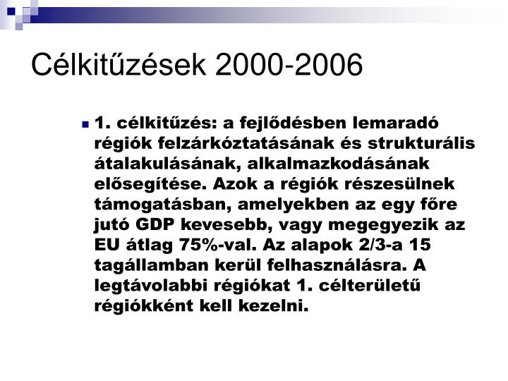 Célkitűzések 2000-2006