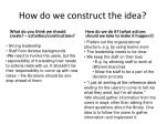 how do we construct the idea