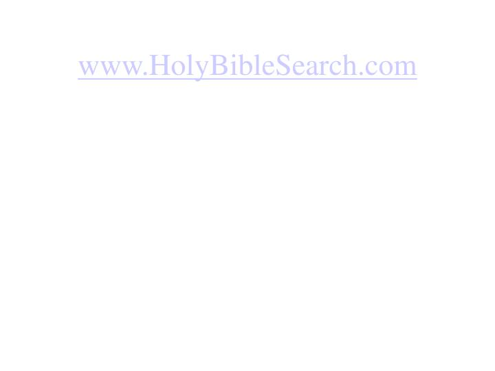 www.HolyBibleSearch.com