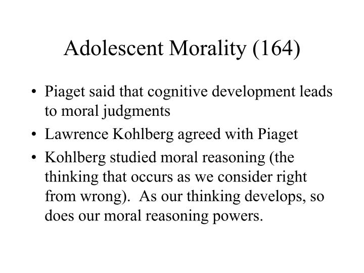 Adolescent Morality (164)