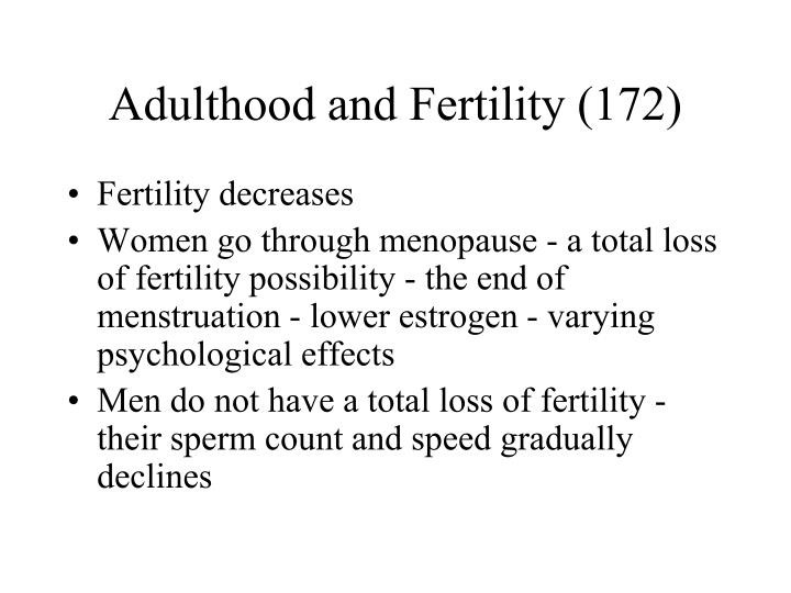 Adulthood and Fertility (172)