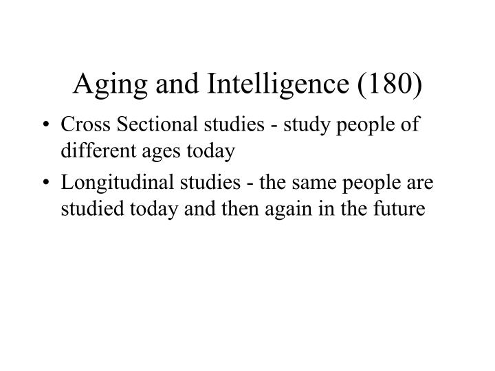 Aging and Intelligence (180)