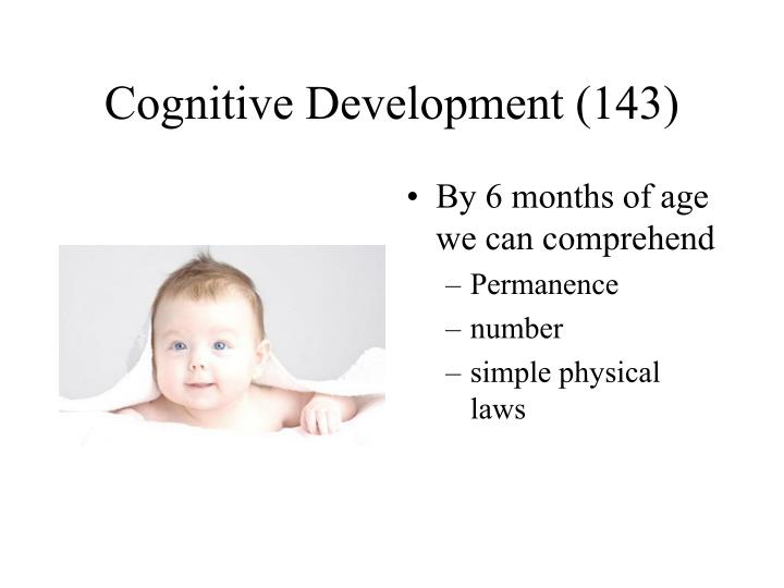 Cognitive Development (143)