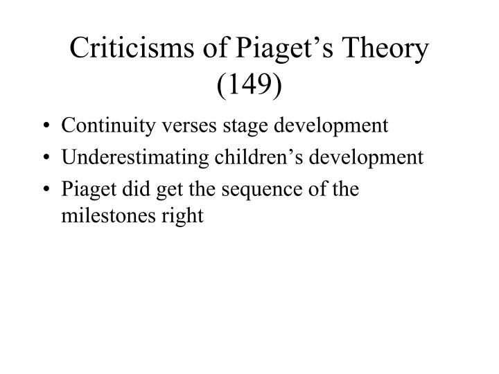 Criticisms of Piaget's Theory (149)