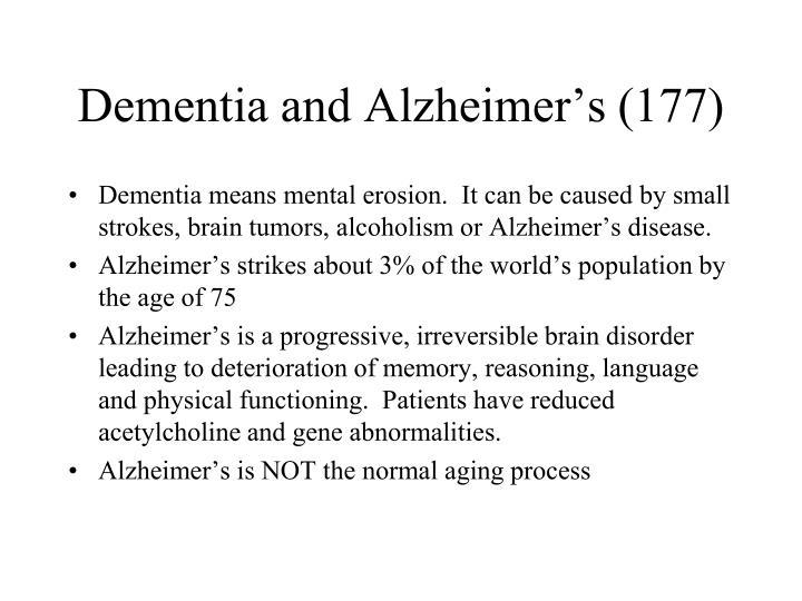 Dementia and Alzheimer's (177)