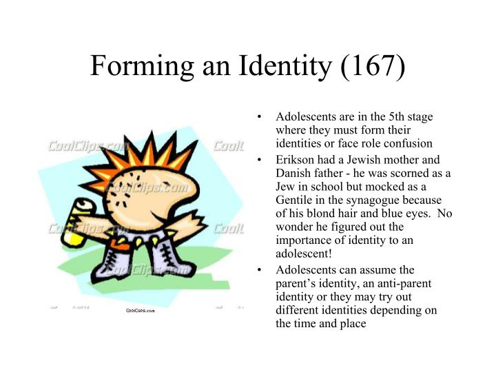 Forming an Identity (167)