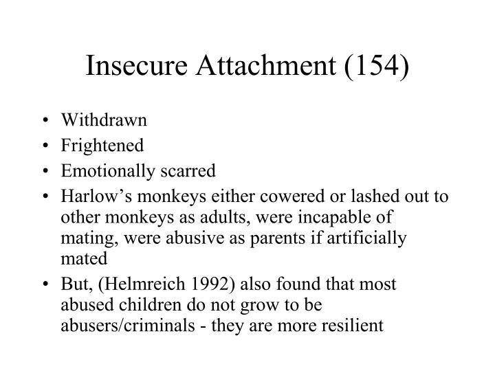 Insecure Attachment (154)