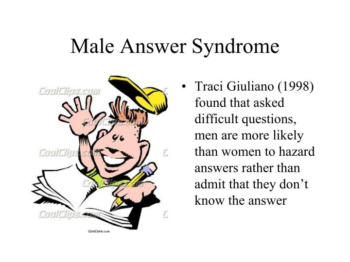 Male Answer Syndrome