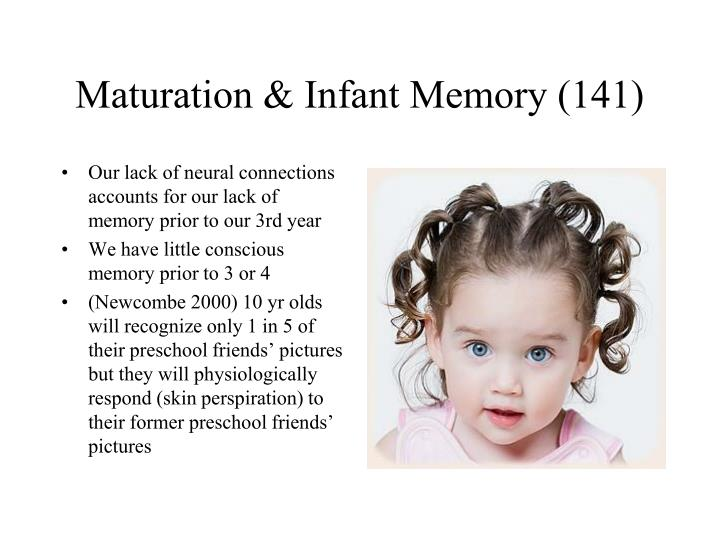 Maturation & Infant Memory (141)