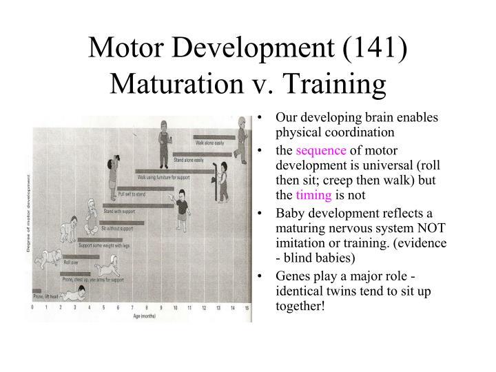 Motor Development (141)