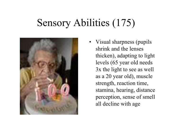 Sensory Abilities (175)