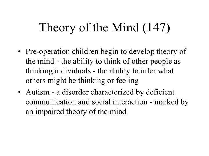Theory of the Mind (147)