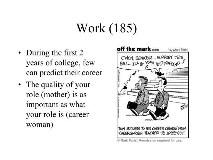 Work (185)