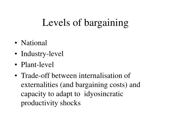 Levels of bargaining