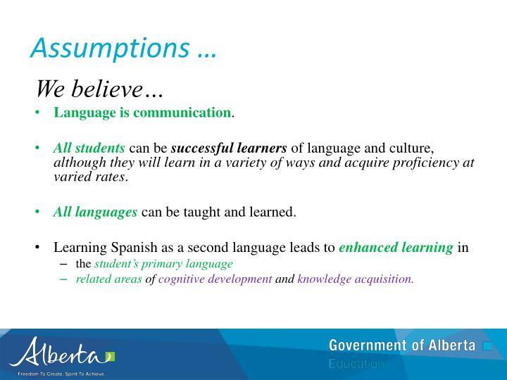 Assumptions …