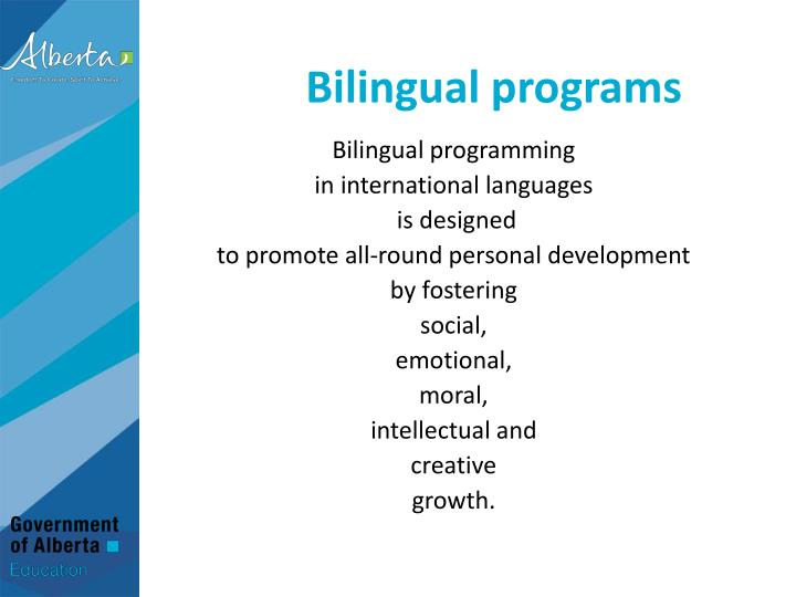 Bilingual programs