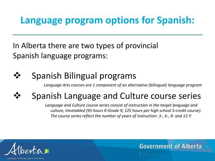 Language program options for Spanish: