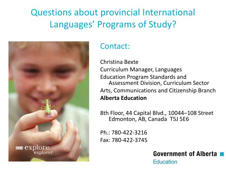 Questions about provincial International Languages' Programs of Study?