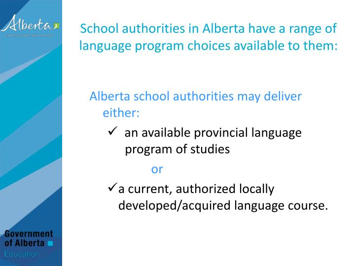 School authorities in Alberta have a range of language program choices available to them: