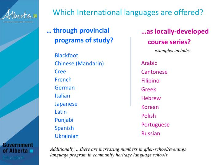 Which International languages are offered?