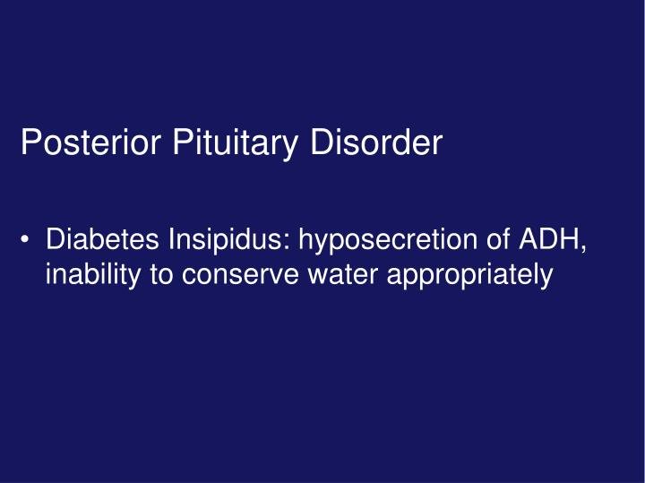 Posterior Pituitary Disorder