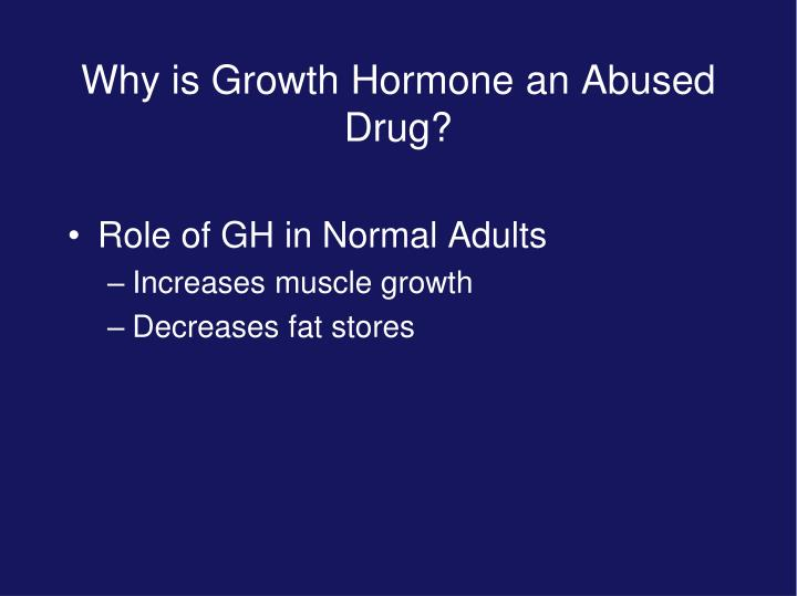 Why is Growth Hormone an Abused Drug?