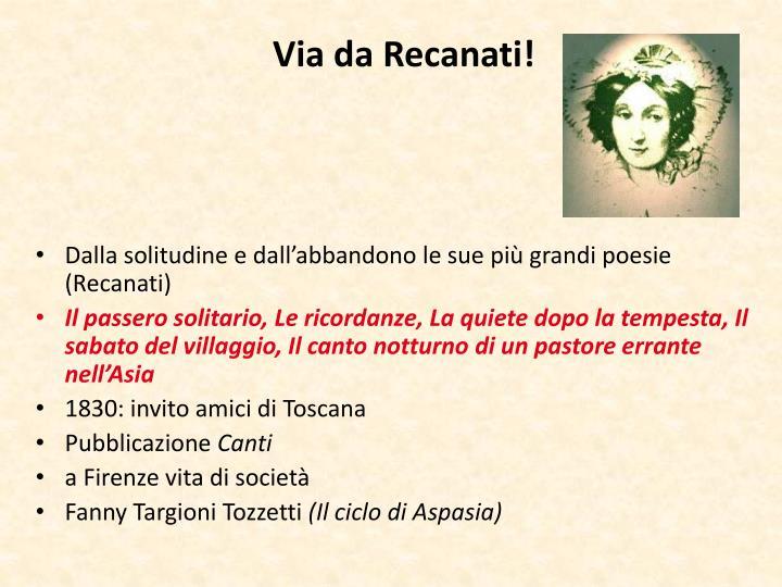 Via da Recanati!