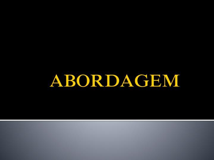 ABORDAGEM