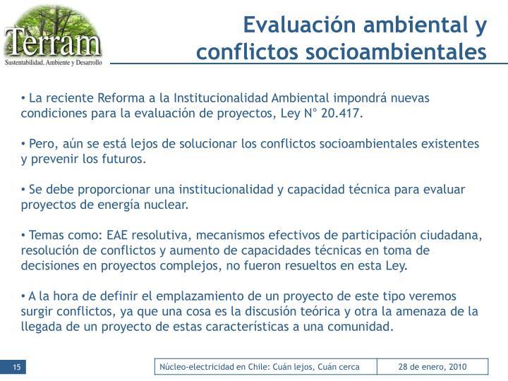 Evaluación ambiental y conflictos