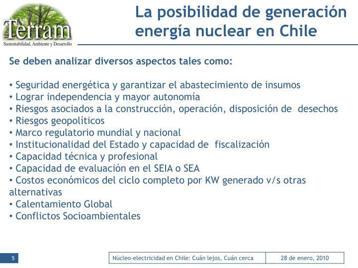 La posibilidad de generación energía nuclear en Chile