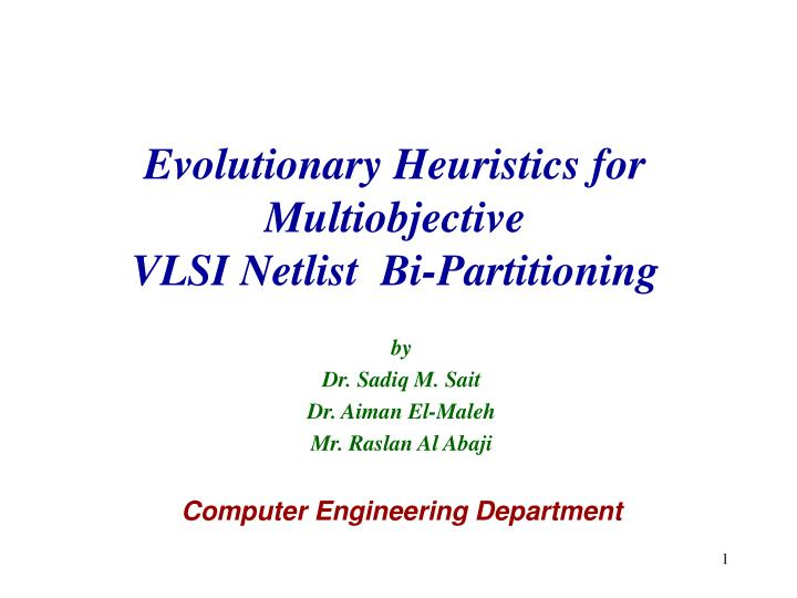 Evolutionary Heuristics for Multiobjective