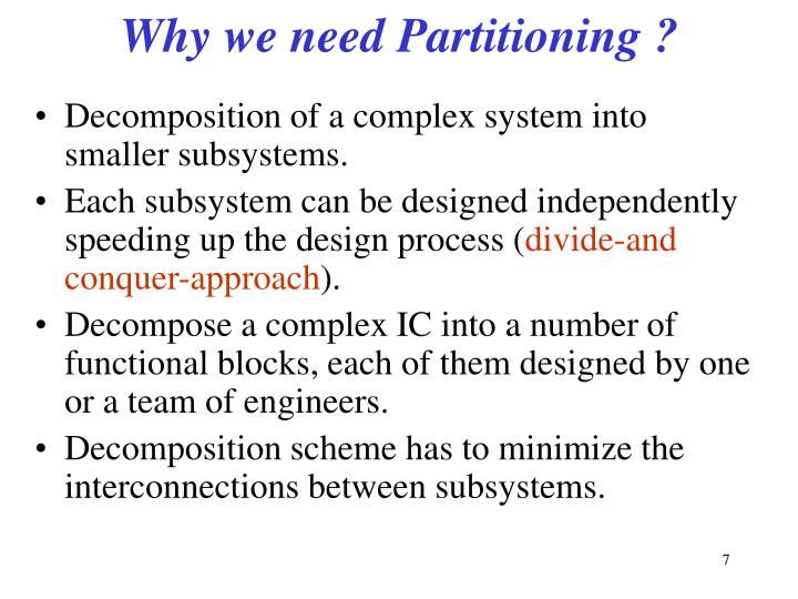 Why we need Partitioning ?