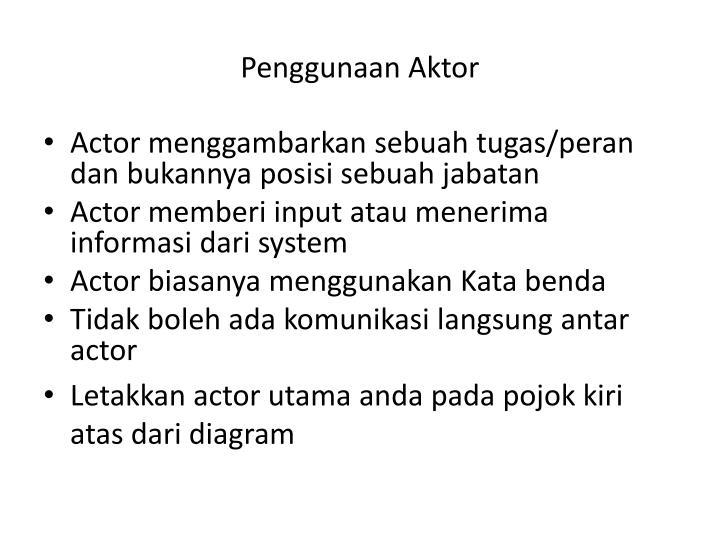 Penggunaan Aktor
