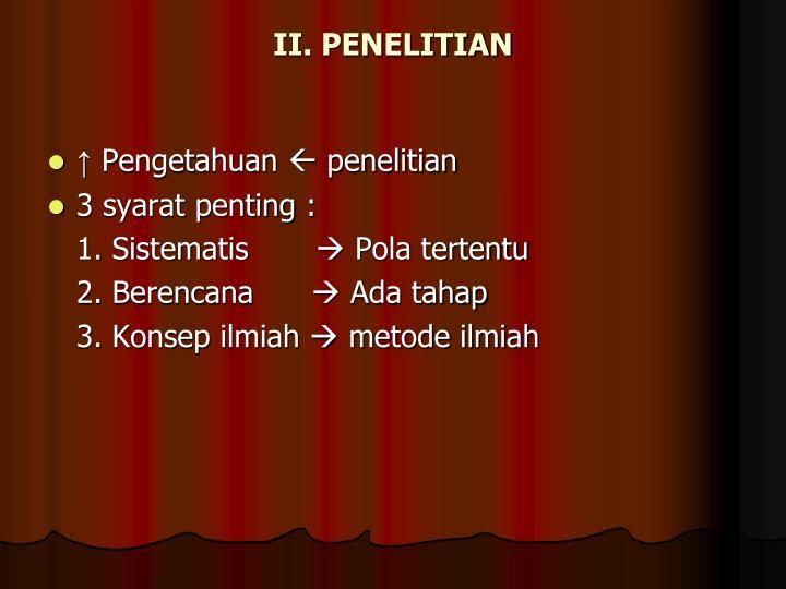 II. PENELITIAN
