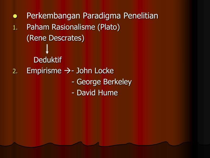 Perkembangan Paradigma Penelitian