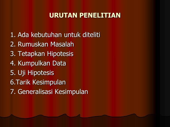 URUTAN PENELITIAN