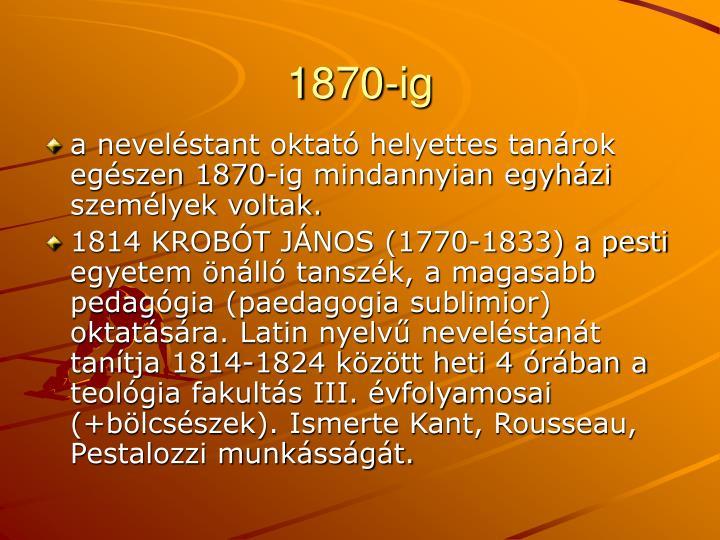 1870-ig