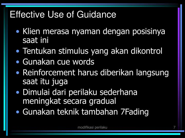 Effective Use of Guidance