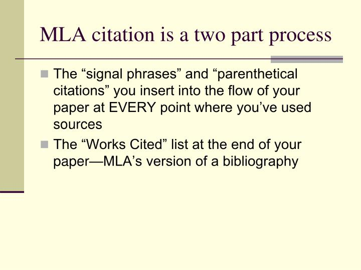 Mla citation is a two part process
