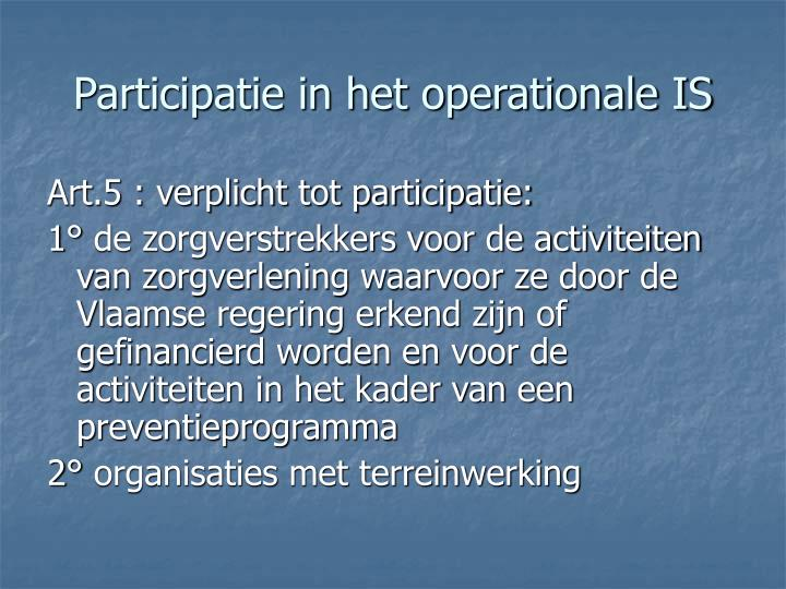 Participatie in het operationale IS