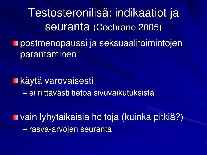Testosteronilisä: indikaatiot ja seuranta