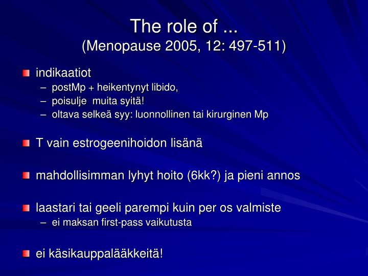 The role of ...